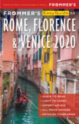 Frommer's 2020 Easyguide to Rome, Florence and Venice