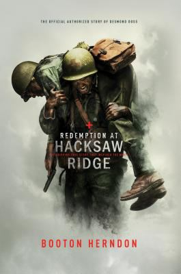 Redemption at Hacksaw Ridge: The Gripping Story That Inspired the