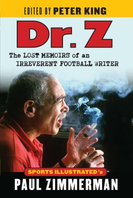 Dr. Z : the lost memoirs of an irreverent football writer