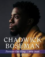 Chadwick Boseman : by Johnson, Mia,