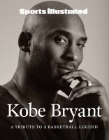 Kobe Bryant : a tribute to a basketball legend