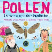 Pollen : Darwin's 130 year prediction