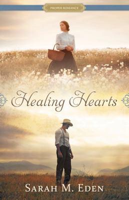 Healing hearts by Eden, Sarah M.,