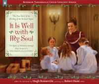 It is well with my soul : the true story of the writing of the beloved hymn