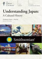 Understanding Japan : a cultural history