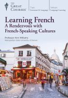Learning French : a rendezvous with French-speaking cultures