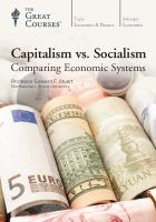 Capitalism vs. socialism  : comparing economic systems