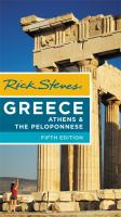 Rick Steves Greece : Athens & the Peloponnese