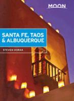 Santa Fe, Taos & Albuquerque by