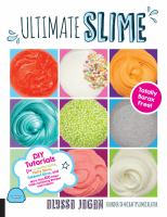 Ultimate slime : totally borax free!