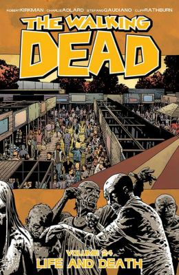 The walking dead. Vol. 24, Life and death