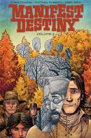 Manifest destiny. Volume 4, Sasquatch