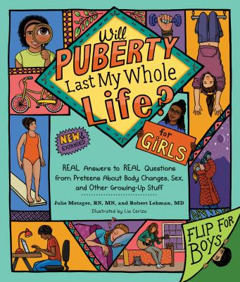 Will puberty last my whole life? : by Metzger, Julie Giesy,