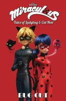 Miraculous : tales of Ladybug and Cat Noir. [Volume 8], Bug out