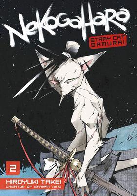 Nekogahara : stray cat samurai. 2