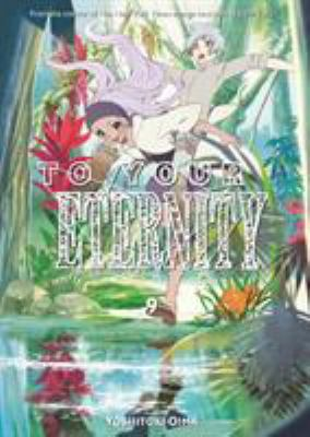 To Your Eternity. 9