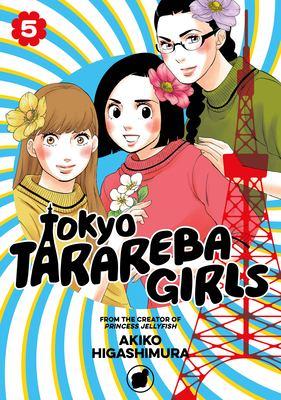 Tokyo Tarareba girls. 5