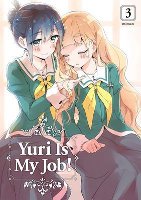 Yuri is my job! Vol. 03