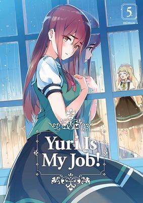 Yuri is my job! Vol. 05