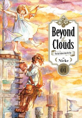 Beyond the clouds : the girl who fell from the sky. Vol. 01