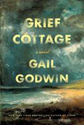 Grief cottage : a novel