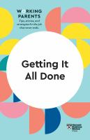 Getting it all done : working parents : tips, stories, and strategies for the job that never ends