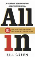 All in : 101 real life business lessons for emerging entrepreneurs