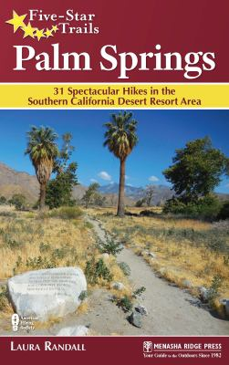 Five-star trails, Palm Springs :