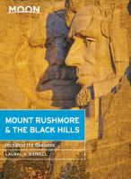 Mount Rushmore & the Black Hills : with the Badlands