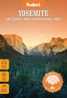 Fodor's Compass American Guides Yosemite and Sequoia/Kings Canyon National Parks