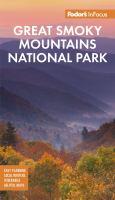 Fodor's Infocus Smoky Mountains