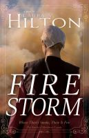 Firestorm : where there's smoke, there is fire : a novel