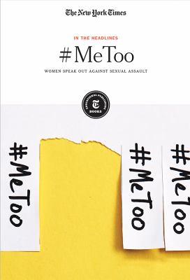 #MeToo : women speak out against sexual assault