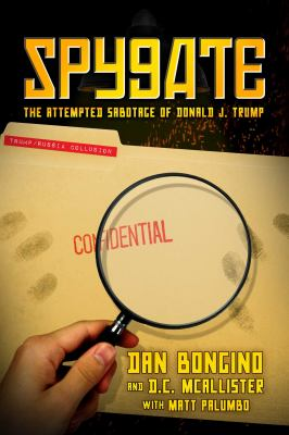Spygate : by Bongino, Dan,