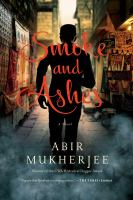 Smoke and ashes : a novel