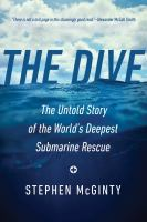 The dive : the untold story of the world's deepest submarine rescue