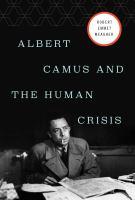Albert Camus and the Human Crisis
