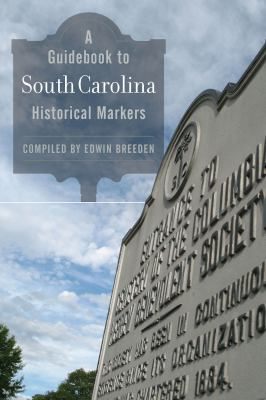 A Guidebook to South Carolina Historical Markers