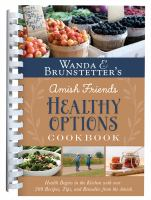 Wanda E. Brunstetter's Amish Friends Healthy Options Cookbook