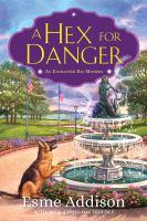 A Hex for Danger