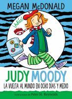 Judy Moody Y La Vuelta Al Mundo En Ocho Da̕s Y Medio