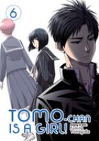 Tomo-chan Is a Girl! 6