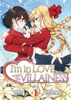 I'm in love with the villainess. Novel 1