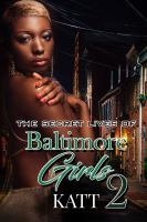 The Secret Lives of Baltimore Girls 2.
