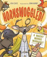Hornswoggled!
