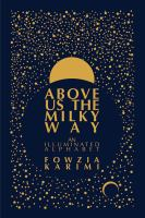 Above us the Milky Way : an illuminated alphabet