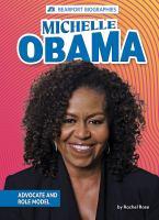 Michelle Obama : advocate and role model