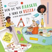 How do you measure a slice of pizza