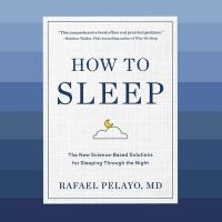 How to sleep : the new science-based rules for sleeping through the night
