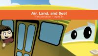 Air, land, and see! Transportation -- ages 3+
